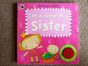 Freecycle Princess Polly - 'I'm a New Big Sister' Musical Book ...